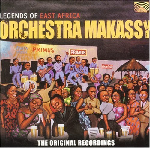 Orchestra Makassy Legends Of East Africa