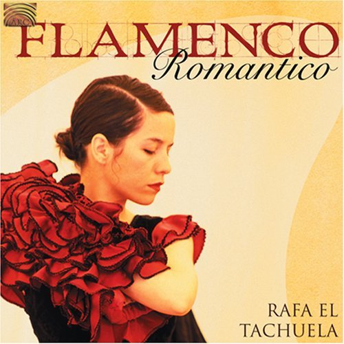 Rafa El Tachuela Flamenco Romantico (spain)