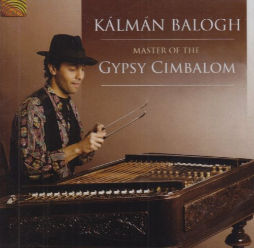 Ksslmssn Balogh Master Of The Gypsy Cimbalom