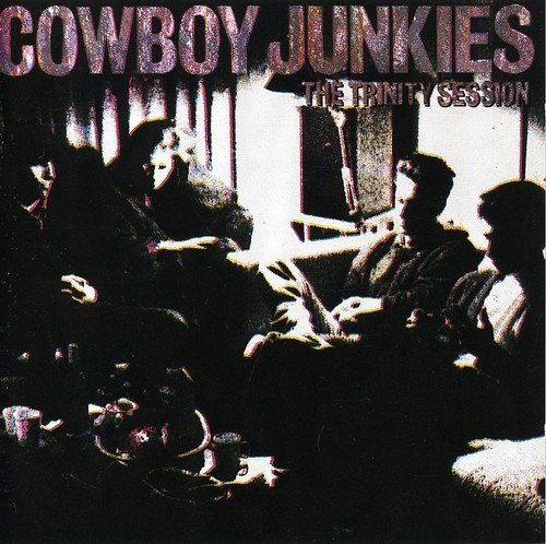 Cowboy Junkies Trinity Session Import Eu