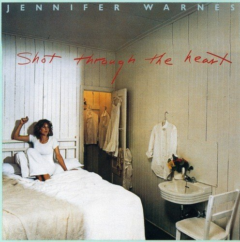 Jennifer Warnes Shot Through The Heart Import Gbr