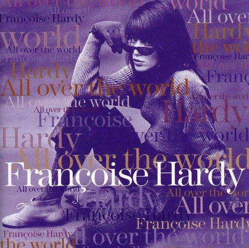 Francoise Hardy All Over The World Import Eu