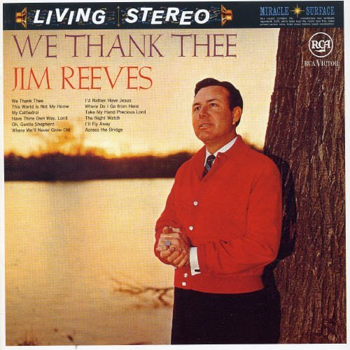 Jim Reeves We Thank Thee Import Eu