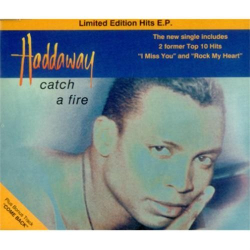 Haddaway Catch A Fire