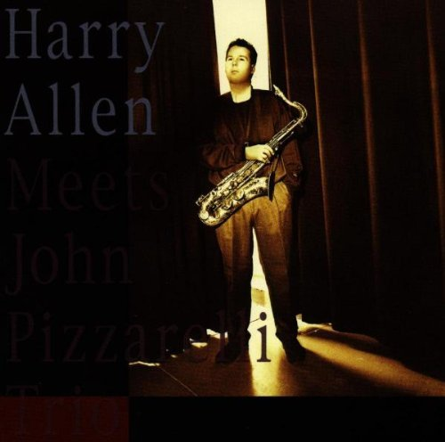 Harry Allen Harry Allen Meets John Pizzare Feat. John Pizzarelli Trio