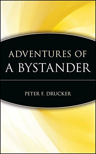 Peter F Drucker Foundation For Nonprofit Adventures Of A Bystander Revised