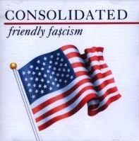 Consolidated Friendly Fascism