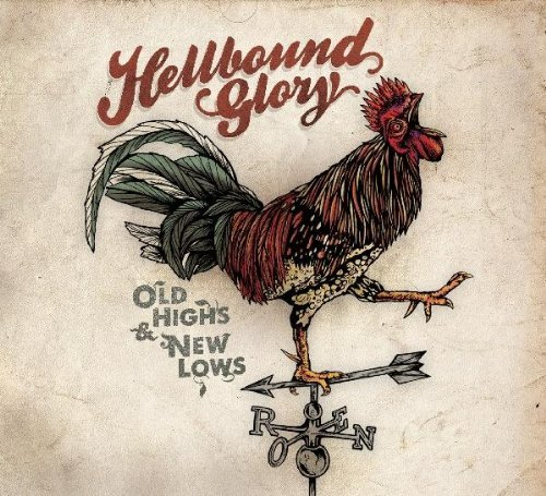 Hellbound Glory Old Highs New Lows
