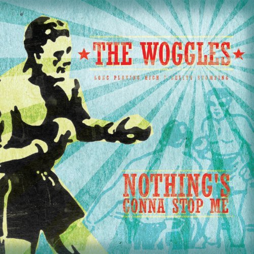 Woggles Nothing's Gonna Stop Me 7 Inch Single