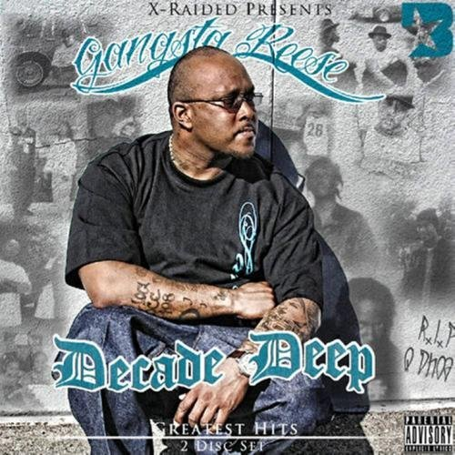 Gangsta Reese Decade Deep Explicit Version 2 CD