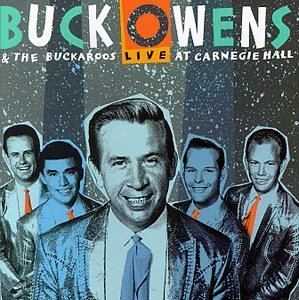 Buck Owens Live At Carnegie Hall