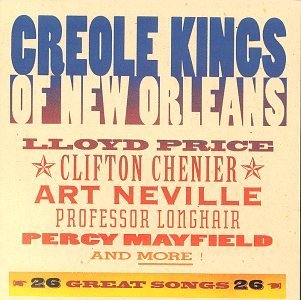 Creole Kings Of New Orleans Creole Kings Of New Orleans Price Professor Longhair Mayfield Neville Kings Myles