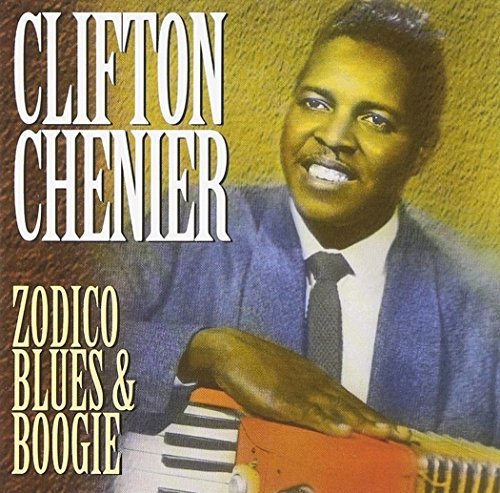 Clifton Chenier Zydeco Blues & Boogie