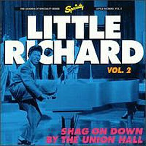 Little Richard Shag On Down By The Union Hall