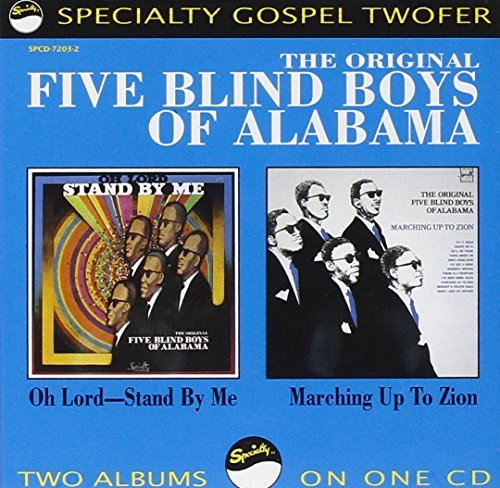 Five Blind Boys Of Alabama Oh Lord Stand By Me Marching O 2 On 1