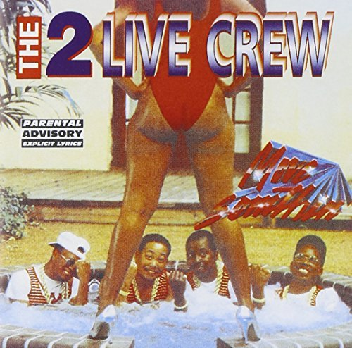 2 Live Crew Move Somthin' Explicit Version