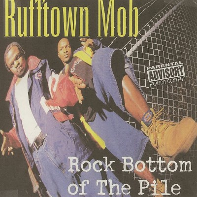 Rufftown Mob Rock Bottom Of The Pile