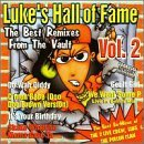 Luke's Hall Of Fame Vol. 2 Best Remixes Straight F Explicit Version Luke's Hall Of Fame