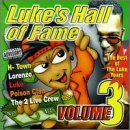 Luke's Hall Of Fame Vol. 3 Luke's Hall Of Fame Explicit Version Luke's Hall Of Fame