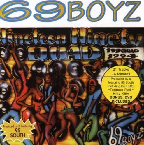 Sixty Nine Boyz 199quad Incl. Bonus DVD