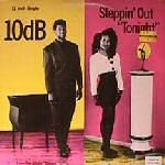 10db Steppin' Out 'tonight