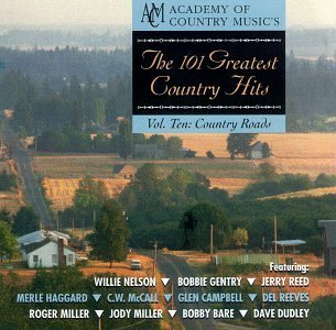 101 Greatest Country Hits Vol. 10 Country Roads Nelson Gentry Reed Haggard Mcc 101 Greatest Country Hits