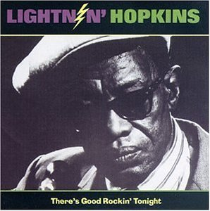 Hopkins Lightnin' There's Good Rockin' Tonight