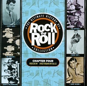 Ultimate Rock 'n Roll Chapter 4 Rockin' Instrumental Chantays Ventures Mack Eddy Ultimate Rock 'n Roll Collecti