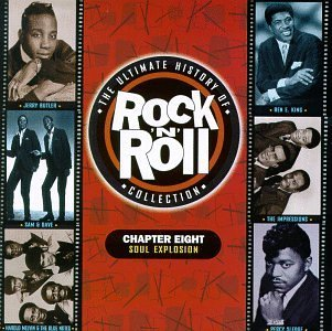 Ultimate Rock 'n Roll Chapter 8 Soul Explosion Davis Sledge King Sam & Dave Ultimate Rock 'n Roll Collecti