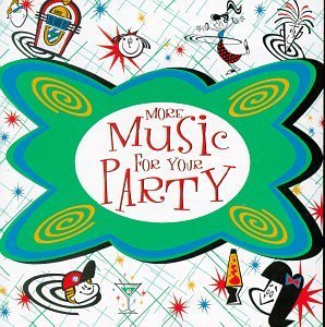 Music For Your Party More Music For Your Party Checker Mc Hammer Valens Gore Music For Your Party