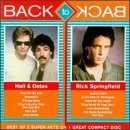 Hall & Oates Springfield Back To Back 2 Artists On 1 Back To Back