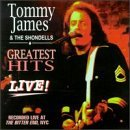 James Tommy & Shondells Greatest Hits Live!