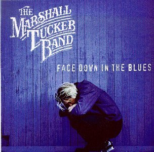 Marshall Tucker Band Face Down In The Blues