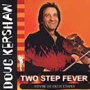 Doug Kershaw Two Step Fever