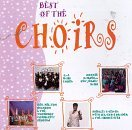 Best Of Choirs Best Of Choirs