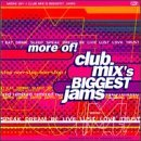 Club Mix's Biggest Jams More Of! Waters Rozalla Pebbles Abc Club Mix's Biggest Jams
