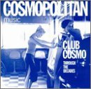 Club Cosmo Through The Deca Club Cosmo Through The Decades Robin S. Amber Fox Stansfield Ultra Nate Technotronic Chic