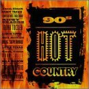 90's Hot Country Vol. 1 90's Hot Country Travis Tucker Tippin Collie 90's Hot Country