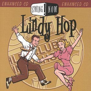 Swing Now Lindy Enhanced CD Swing Now