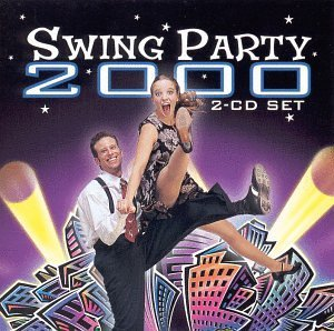 Swing Party 2000 Swing Party 2000 2 CD Set