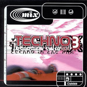 In The Mix Vol. 3 Techno Fitzpatrick Alanis Influx In The Mix