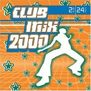 Club Mix 2000 Club Mix Vengaboys N Sync Tyrese Orgy Club Mix 2000