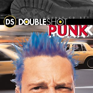Double Shot Punk Double Shot Punk 2 CD Set