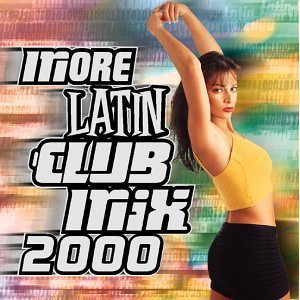 Club Mix More Latin Club Mix 2000 Angelina Sandy & Papo Millie Club Mix