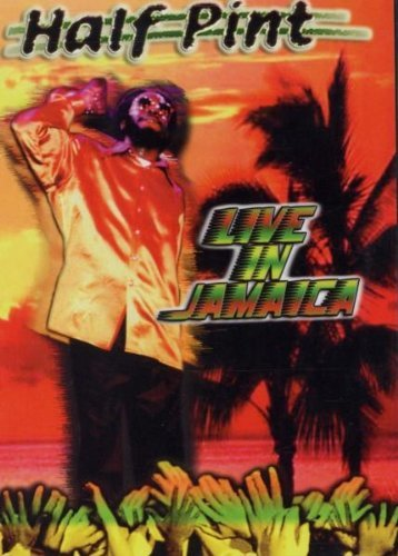 Half Pint Live In Jamaica Nr