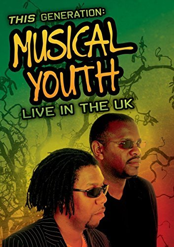 Musical Youth This Generation Live In The U Nr