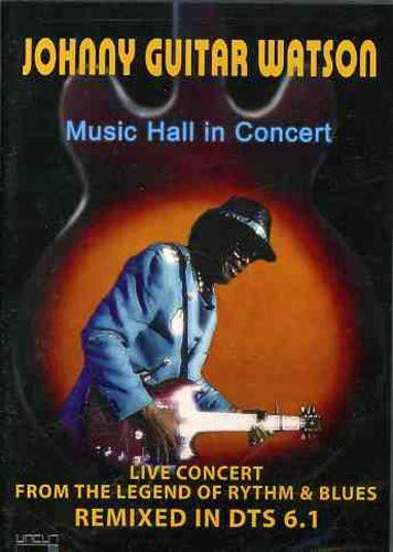 Johnny Guitar Watson Music Hall In Concert Nr