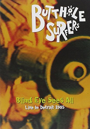 Butthole Surfers Blind Eye Sees All Live 1985 Nr