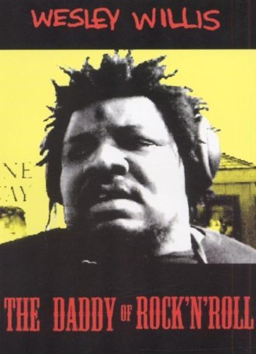 Wesley Willis Daddy Of Rock N Roll Nr