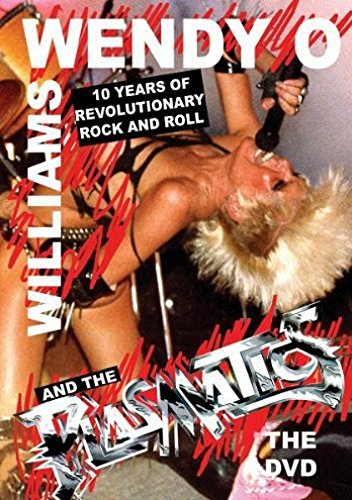 Wendy O. & The Plasma Williams 10 Years Of Revolutionary Rock Nr